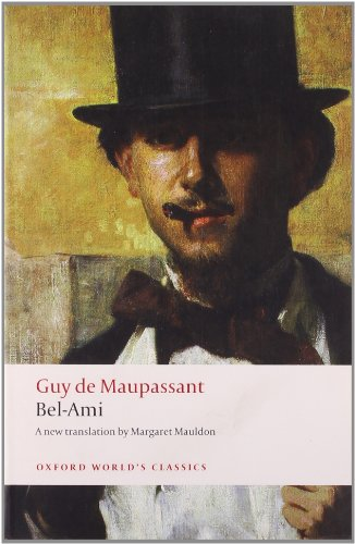 Bel-Ami (Oxford World's Classics)