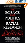 The Science and Politics of Racial Re...