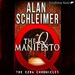 The Q Manifesto: The Ezra Chronicles, Book 1 | Alan Schleimer