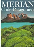 MERIAN Chile und Patagonien (MERIAN Hefte)