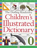 The Dorling Kindersley Children's Illustrated Dictionary (0751352047) by McIlwain, John