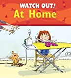 img - for Watch Out! At Home (Watch Out! Books) book / textbook / text book