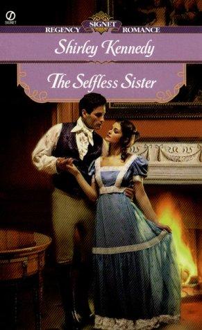 The Selfless Sister (Signet Regency Romance)