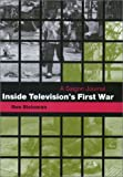 img - for Inside Television's First War: A Saigon Journal book / textbook / text book