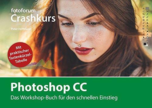 photoshop-cc-das-workshop-buch-fur-den-schnellen-einstieg-fotoforum-crashkurs