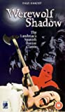 Werewolf Shadow - A Gothic World of Horror is About to Erupt [VHS]