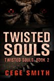 Twisted Souls (Twisted Souls #2): A Zombie Paranormal Origins Tale