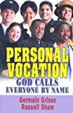 img - for Personal Vocation: God Calls Everyone by Name book / textbook / text book