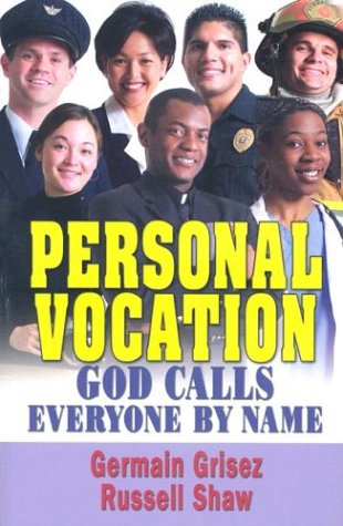Personal Vocation: God Calls Everyone by Name