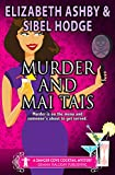 Murder and Mai Tais: a Danger Cove Cocktail Mystery (Danger Cove Renovation Mystery Series Book 2)