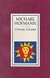 Corona, Corona (0571170528) by Hofmann, Michael