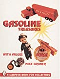 img - for Gasoline Treasures: With Values (A Schiffer Book for Collectors) book / textbook / text book