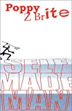 echange, troc Poppy Z. Brite - Self made man