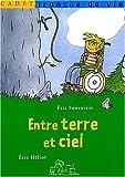 echange, troc Eric Sanvoisi, Eric Héliot - Entre terre et ciel