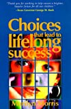 Choices That Lead to Lifelong Success