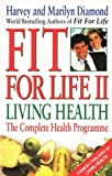 Fit for Life II