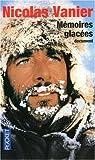 echange, troc Nicolas Vanier - Mémoires glacées
