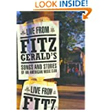 Live from FitzGerald's : Songs and Stories of an American Club