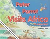 Peter Parrot Visits Africa
