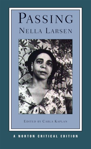 Passing (Norton Critical Editions)