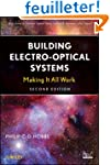 Building Electro-Optical Systems: Mak...