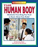 img - for KidSource: The Human Body Absolutely Everything You Need to Know About Your Body! (KidSource) book / textbook / text book