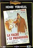 La vache et le prisonnier [Edizione: Francia]