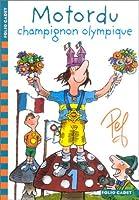 Motordu : Champignon olympique