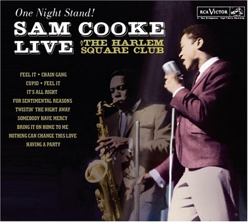 Sam Cooke - One Night Stand! Sam Cooke Live at the Harlem Square Club, 1963 - Zortam Music