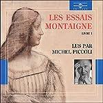 Les Essais: Livre 1 | Michel de Montaigne
