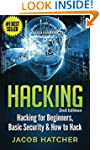 Hacking: Hacking For Beginners and Ba...