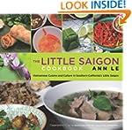 The Little Saigon Cookbook: Vietnames...