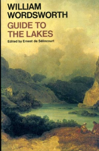 Guide to the Lakes: The Fifth Edition (1835) (Oxford Paperbacks)