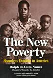 img - for The New Poverty: Homeless Families in America book / textbook / text book