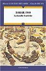 Dakar 1940 : La bataille fratricide par Coutau-Bégarie