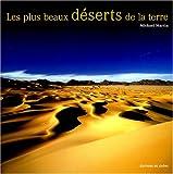 Photo du livre Les plus beaux deserts de la terre