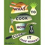 What to Cook & How to Cook It price comparison at Flipkart, Amazon, Crossword, Uread, Bookadda, Landmark, Homeshop18