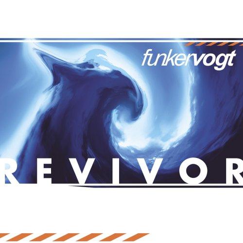 Funker Vogt - Revivor - Zortam Music