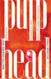 John Jeremiah Sullivan Pulphead: Notes from the Other Side of America