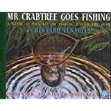 Mr. Crabtree Goes Fishingby Bernard Venables