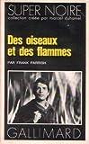 echange, troc Frank Parrish - Des oiseaux et des flammes
