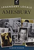 img - for Legendary Locals of Amesbury book / textbook / text book