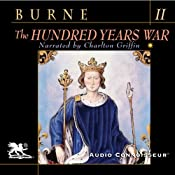 The Hundred Years War, Volume 2 | [Alfred H. Burne]