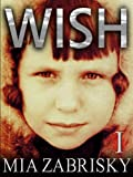 WISH ONE (Season One: Episodes 1 - 8)