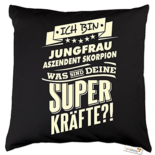 getshirts rahmenlos geschenke kissen superkr fte sternzeichen jungfrau aszendent skorpion. Black Bedroom Furniture Sets. Home Design Ideas