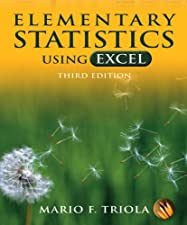 Elementary Statistics Using Excel by Mario F. Triola