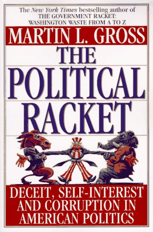 Political Racket, MARTIN L. GROSS