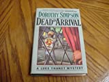 Dead on Arrival (0684187329) by Simpson, Dorothy