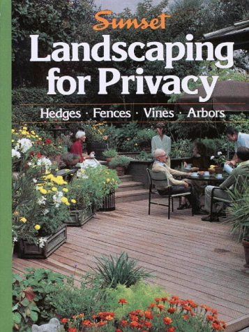 Landscaping for Privacy (Gardening & Landscaping), Sunset Books