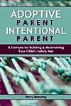 Adoptive Parent Intentional Parent: A...